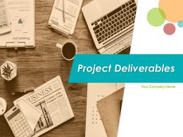 Project Deliverables Powerpoint Presentation Slides