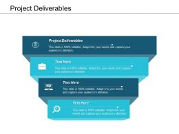 Project Deliverables Ppt Powerpoint Presentation Infographic Template Layout Ideas Cpb