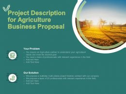 Project Description For Agriculture Business Proposal Ppt Powerpoint Presentation Pictures