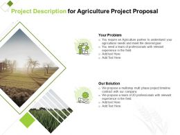 Project Description For Agriculture Project Proposal Ppt Powerpoint Professional