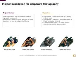 Project Description For Corporate Photography Ppt Powerpoint Presentation Styles