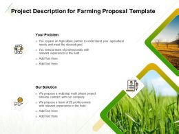 Project Description For Farming Proposal Template Ppt Powerpoint Images