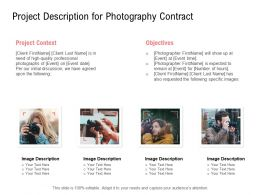 Project Description For Photography Contract Objectives Ppt Powerpoint Slides