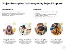 Project Description For Photography Project Proposal Ppt Powerpoint Presentation