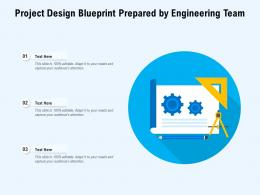 Project Design Blueprint Prepared By Engineering Team