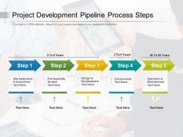 Project Development Pipeline Process Steps