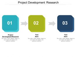 Project Development Research Ppt Powerpoint Presentation Slides Display Cpb
