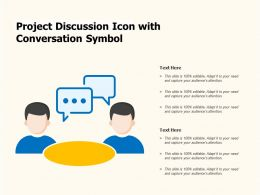 Project Discussion Icon With Conversation Symbol