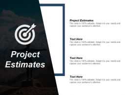 Project Estimates Ppt Powerpoint Presentation Infographic Template Images Cpb