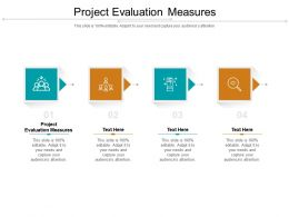 Project Evaluation Measures Ppt Powerpoint Presentation Layouts Visual Aids Cpb