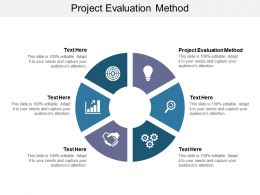 Project Evaluation Method Ppt Powerpoint Presentation Slides Elements Cpb