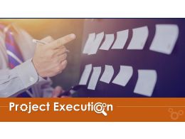 Project Execution Powerpoint Presentation Slides