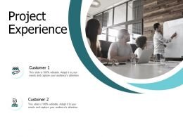 Project Experience Customer J158 Ppt Powerpoint Presentation File Styles