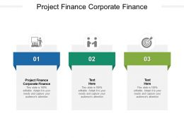 Project Finance Corporate Finance Ppt Powerpoint Presentation Portfolio Cpb