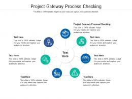 Project Gateway Process Checking Ppt Powerpoint Presentation File Background Designs Cpb