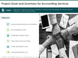 Project Goal And Summary For Accounting Services Ppt Powerpoint Presentation Gallery Grid