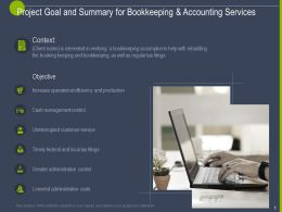 Project Goal And Summary For Bookkeeping And Accounting Services Ppt Slides