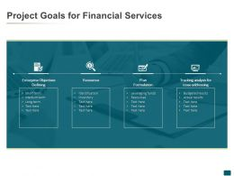 Project Goals For Financial Services Resources Ppt Powerpoint Presentation Visuals