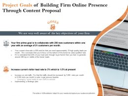 Project Goals Of Building Firm Online Presence Through Content Proposal Ppt Outline