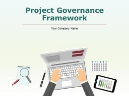 Project Governance Framework PowerPoint Presentation Slides