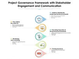 Project Governance Framework With Stakeholder Engagement And Communication