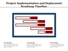 Project Implementation And Deployment Roadmap Timeline