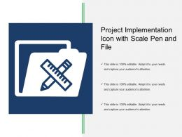 Project Implementation Icon With Scale Pen And File