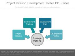 Project Initiation Development Tactics Ppt Slides