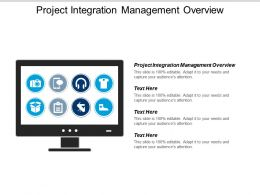 Project Integration Management Overview Ppt Powerpoint Presentation Gallery Clipart Cpb