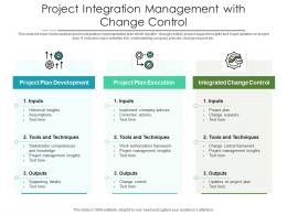 Project Integration Management With Change Control