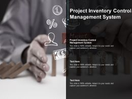 Project Inventory Control Management System Ppt Powerpoint Presentation Icon Cpb
