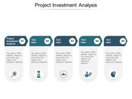 Project Investment Analysis Ppt Powerpoint Presentation Ideas Layouts Cpb