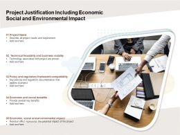 Project Justification Including Economic Social And Environmental Impact