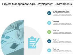 Project Management Agile Development Environments Ppt Powerpoint Presentation Pictures Inspiration Cpb