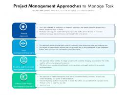 Project Management Approaches To Manage Task