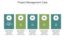 Project Management Case Ppt Powerpoint Presentation Layouts Graphics Design Cpb