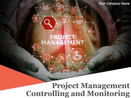 Project Management Controlling And Monitoring Powerpoint Presentation Slides