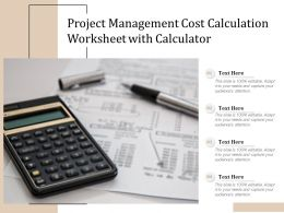 Project Management Cost Calculation Worksheet With Calculator