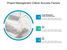 Project Management Critical Success Factors Ppt Powerpoint Presentation Inspiration Cpb