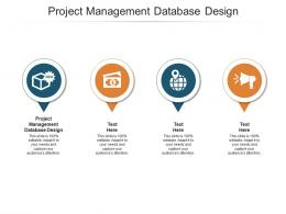 Project Management Database Design Ppt Powerpoint Presentation Show Files Cpb
