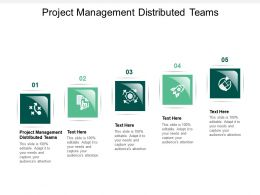 Project Management Distributed Teams Ppt Powerpoint Presentation Summary Graphic Tips Cpb