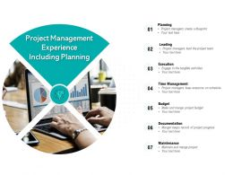 Project Management Experience Including Planning