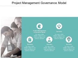 Project Management Governance Model Ppt Powerpoint Presentation Slides Example Cpb
