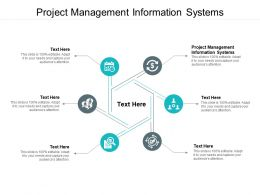 Project Management Information Systems Ppt Powerpoint Presentation Layouts Maker Cpb