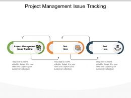 Project Management Issue Tracking Ppt Powerpoint Presentation Summary Graphics Download Cpb