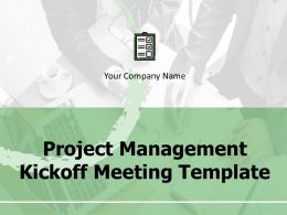 Project Management Kickoff Meeting Template Powerpoint Presentation Slides