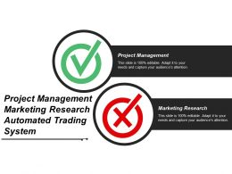 Project Management Marketing Research Automated Trading System Cpb
