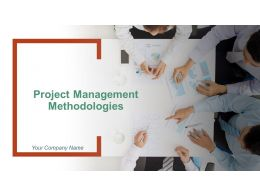 Project Management Methodologies Powerpoint Presentation Slides