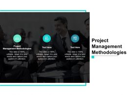 Project Management Methodologies Ppt Powerpoint Presentation Show Cpb