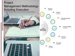Project Management Methodology Including Execution